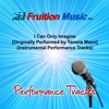 I Can Only Imagine (Originally Performed by Tamela Mann) [Instrumental Performance Tracks]