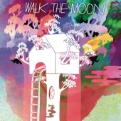 WALK THE MOON - Walk the Moon  artwork