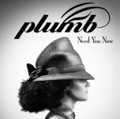 Plumb - Need You Now (How Many Times)  artwork