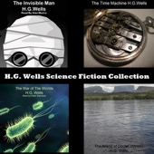 H.G. Wells - H.G. Wells Science Fiction Collection (Unabridged)  artwork