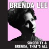 Sincerity & Brenda, That's All