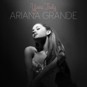 Ariana Grande - Yours Truly  artwork