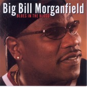 Strong Love - Big Bill Morganfield