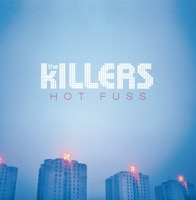 The Killers - Hot Fuss (Nouvelle Edition)