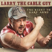 Cover to Larry the Cable Guy's The Right to Bare Arms