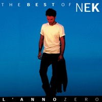 Nek - The Best of Nek : L 'anno Zero