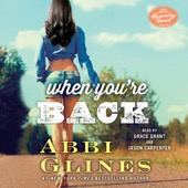 Abbi Glines - When You're Back: A Rosemary Beach Novel (Unabridged)  artwork