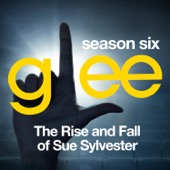 Glee: The Music, the Rise and Fall of Sue Sylvester - EP - Glee Cast Cover Art
