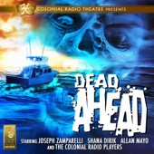 Jack J. Ward, Mel Smith, Clark Castillo - Dead Ahead  artwork
