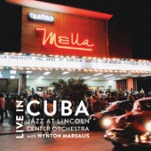 Jazz at Lincoln Center Orchestra with Wynton Marsalis & Wynton Marsalis - Live in Cuba  artwork