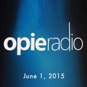 Opie Radio - Opie and Jimmy, Jason Statham and Godfrey, June 1, 2015  artwork