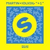 Martin Solveig - +1 (feat. Sam White) [Club Mix] illustration