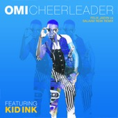 Omi - Cheerleader (feat. Kid Ink) [Felix Jaehn vs Salaam Remi Remix]  artwork