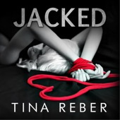 Tina Reber - Jacked: Trent Brothers, Book 1 (Unabridged)  artwork