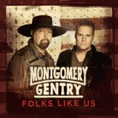 Montgomery Gentry - Folks Like Us  artwork