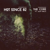 The Core (feat. Alex Mills)