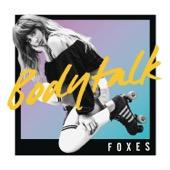 Foxes - Body Talk artwork