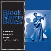 Various Artists - Black Mama Blues: The Essential Women's Blues 1920S - 1930S  artwork