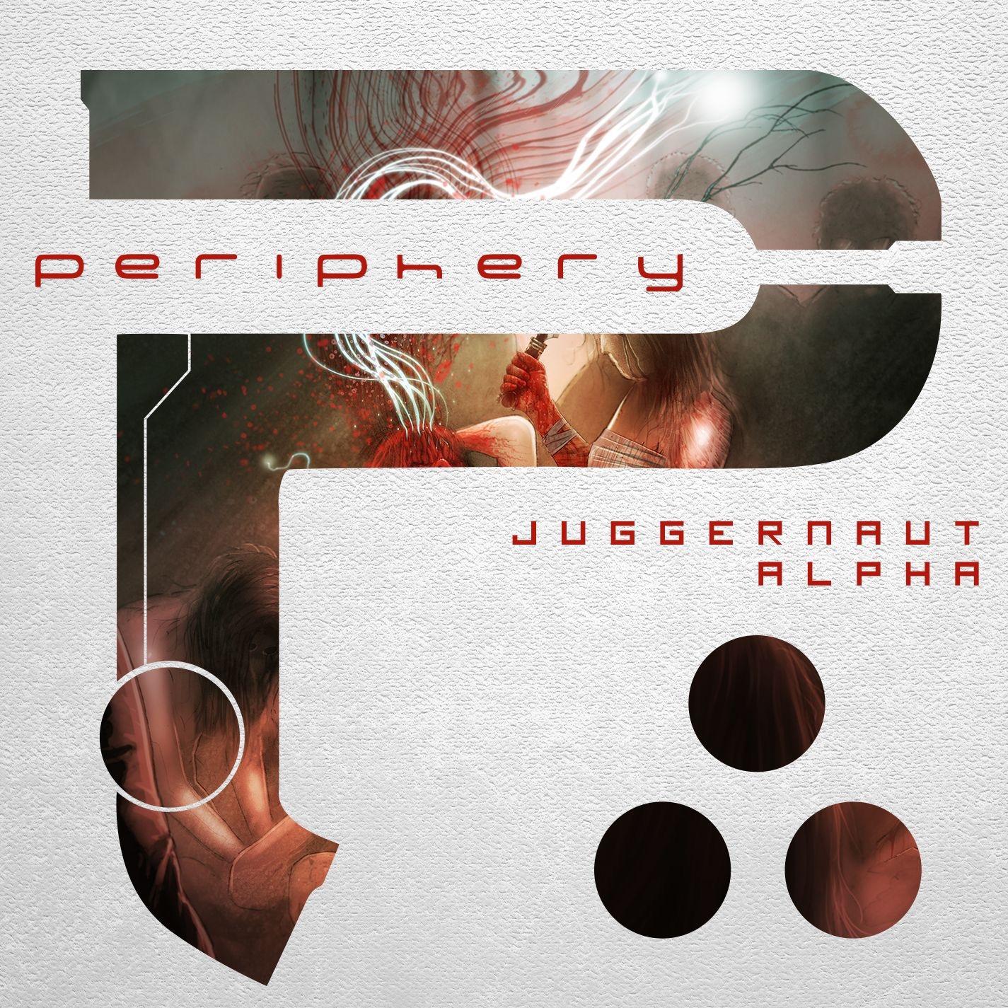 Periphery - Juggernaut: Alpha (2015)