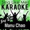 Sing Like Manu Chao (Karaoke Version)