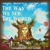 The Way We See The World (Tomorrowland Anthem Afrojack Vocal Edit)