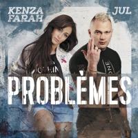 Kenza Farah - Problèmes (feat. Jul) - Single