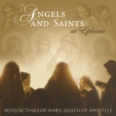 Benedictines of Mary, Queen of Apostles - Angels and Saints At Ephesus  artwork