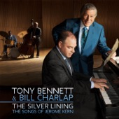 Tony Bennett & Bill Charlap - The Silver Lining - The Songs of Jerome Kern  artwork
