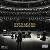 Live At Carnegie Hall - Ryan Adams, Ryan Adams