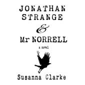 Susanna Clarke - Jonathan Strange & Mr. Norrell (Unabridged)  artwork