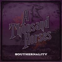 Smoke - A Thousand Horses - Smoke - A Thousand Horses