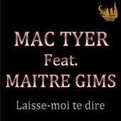 Mac Tyer - Laisse moi te dire (feat. Ma�tre Gims) illustration