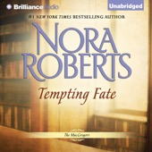 Nora Roberts - Tempting Fate: The MacGregors, Book 2 (Unabridged)  artwork