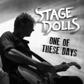 Stage Dolls - One of These Days