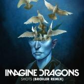 Imagine Dragons - Shots (Broiler Remix) artwork