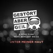 Gestört aber GeiL & Koby Funk