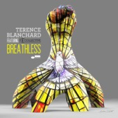 Terence Blanchard - Breathless (feat. The E-Collective)  artwork
