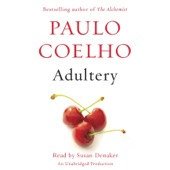 Paulo Coelho, Margaret Jull Costa (translator), Zoë Perry (translator) - Adultery: A Novel (Unabridged)  artwork