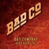 Hard Rock Live - Bad Company, Bad Company