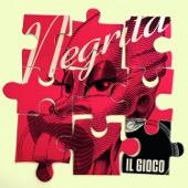 Negrita - Il Gioco