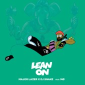 Major Lazer - Lean On (feat. MØ & DJ Snake) artwork