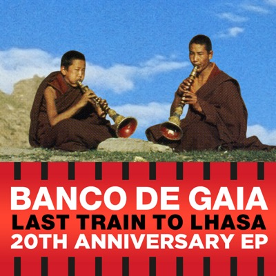 Last Train to Lhasa EP