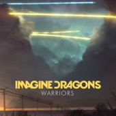 Imagine Dragons - Warriors  artwork