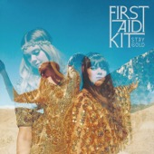 First Aid Kit - Stay Gold  artwork