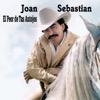El Peor de Tus Antojos - Joan Sebastian