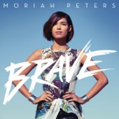Moriah Peters - Brave  artwork