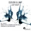 Dousk & JMP - Last Night