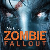 Mark Tufo - Zombie Fallout: Zombie Fallout, Book 1 (Unabridged)  artwork