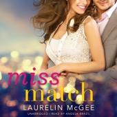 Laurelin McGee - Miss Match (Unabridged)  artwork