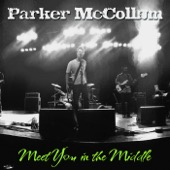 Meet You in the Middle - Parker McCollum